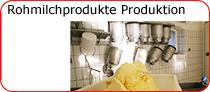 Produktion von rohmilchprodukten bei Schätze aus Österreich